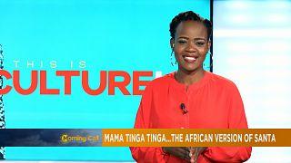 Mama tinga tinga...la version africaine du Père Noël