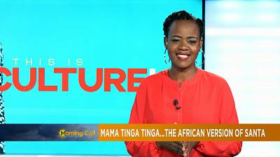 """Mama Tinga Tinga"", the African version of Santa? [Culture on The Morning Call]"