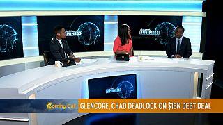 Au coeur du conflit entre le Tchad et Glencore [Chronique Business]