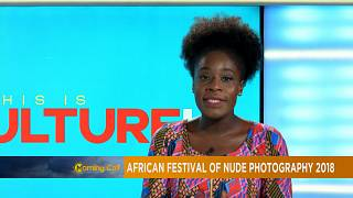 African Festival of Nude Photography 2018 [Culture TMC]