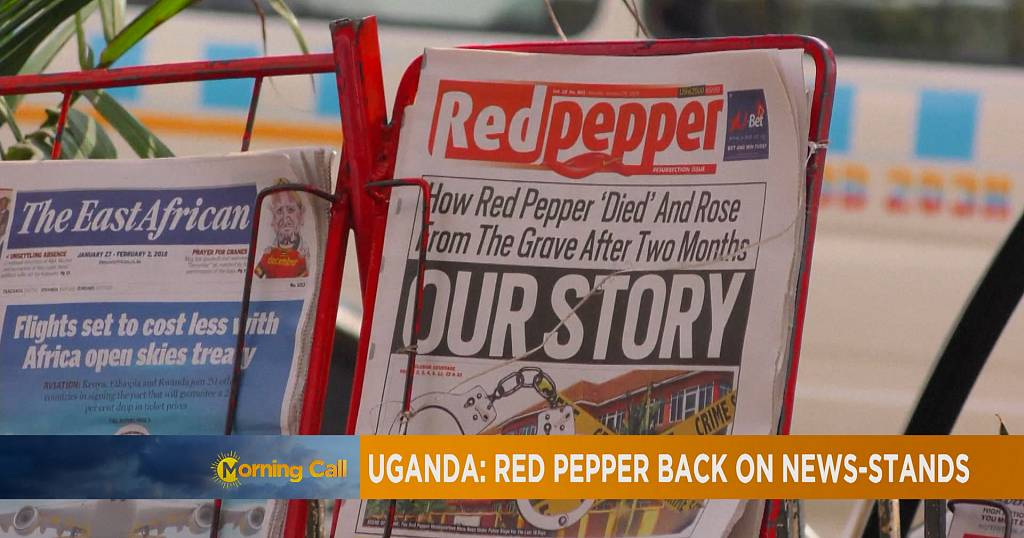 Uganda S Red Pepper Newspaper Back On Stands The Morning Call Africanews