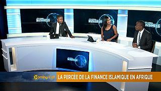 La percée de la finance islamique en Afrique [Chronique Business]