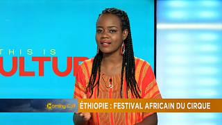 Ethiopie : festival africain du cirque