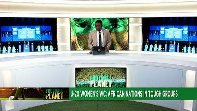 Mondial U20 féminin : tirage difficile pour le Ghana et le Nigeria
