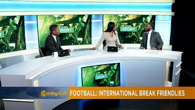 International Break Friendlies Preview [Sport]
