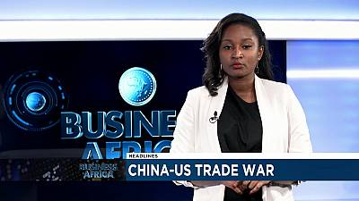 How China-US trade war could affect Africa [Business Africa]