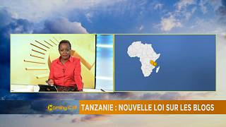 Tanzanie : Nouvelle loi sur les blogs [The Morning Call]