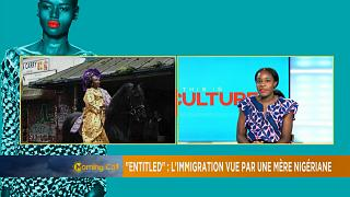 """Entitled"" : L'immigration à travers les yeux d'une mère nigériane [This is Culture, TMC]"