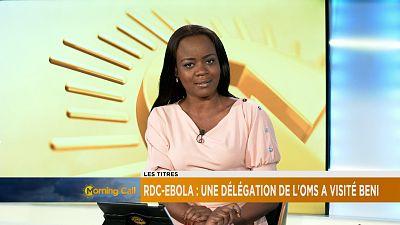 RDC-Ebola : Une délégation de l'OMS a visité Beni [The Morning Call]