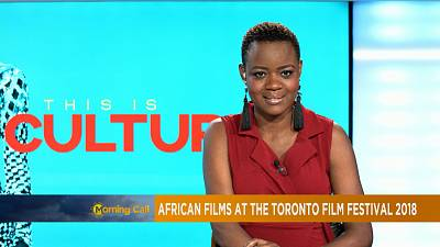 African films at the Toronto International Film Festival [This is Culture, TMC]