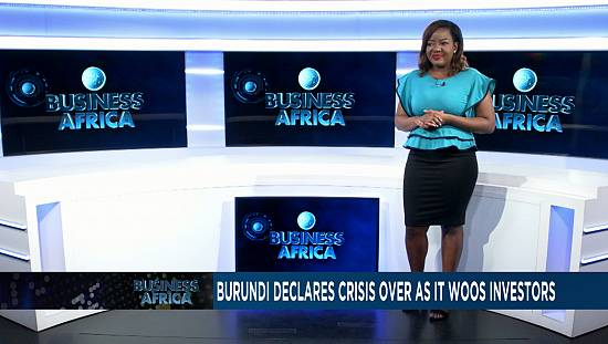 Burundi declares crisis over as it woos investors [Business Africa]