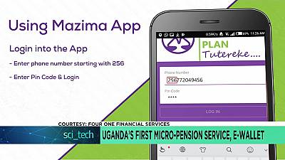 Uganda's first micro-pension service, e-wallet [Sci tech]