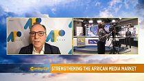 Strengthening the African media market [Morning Call]
