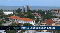 Money laundering in Gabon thrives (Business Africa)