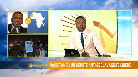 Mauritanie: un militant anti-esclavagiste remis en liberté [Morning call part 2]