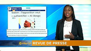 L'opposition gabonaise demande à rencontrer Ali Bongo [Revue de presse]