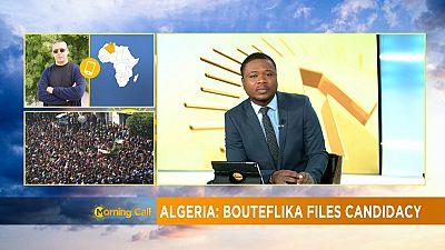Algérie : Abdelaziz Bouteflika est candidat à un nouveau mandat [Morning Call]