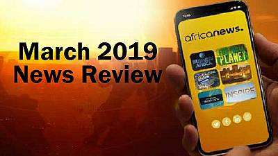 March 2019 Review: Ethiopian crash, Cyclone Idai, AFCON, Bouteflika etc.