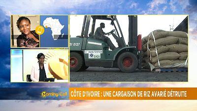 Côte d'Ivoire : polémique sur une cargaison de riz avarié [Morning Call]