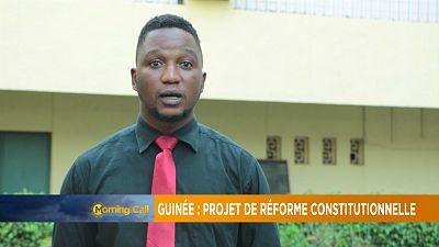 Guinée : vers un projet de révision constitutionnelle [Morning Call]