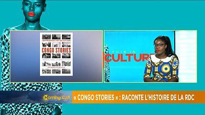 'Congo Stories' : combattre des siècles d'exploitation et d'avidité [This is Culture]