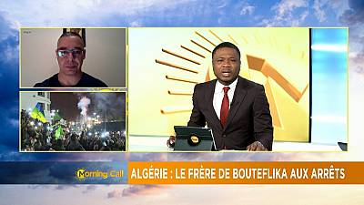 Brother of Algeria's ex-president Bouteflika arrested [Morning Call]