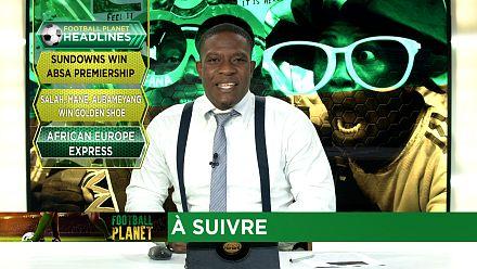 En Afrique du Sud, les Sundowns de nouveau champions [Football Planet]