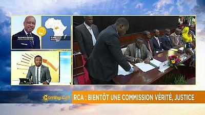 RCA : une Commission vérité et réconciliation mise en place [Morning Call]