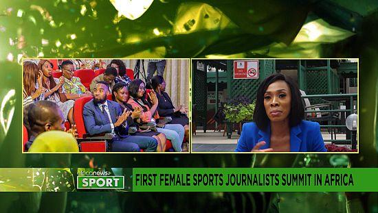 Premier sommet des journalistes sportives en Afrique [Chronique Sport]