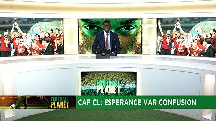 CAF CL: Esperance VAR confusion [Football Planet]