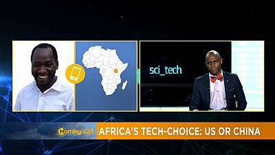 [SciTech] Will Africa have to choose between US and Chinese tech?