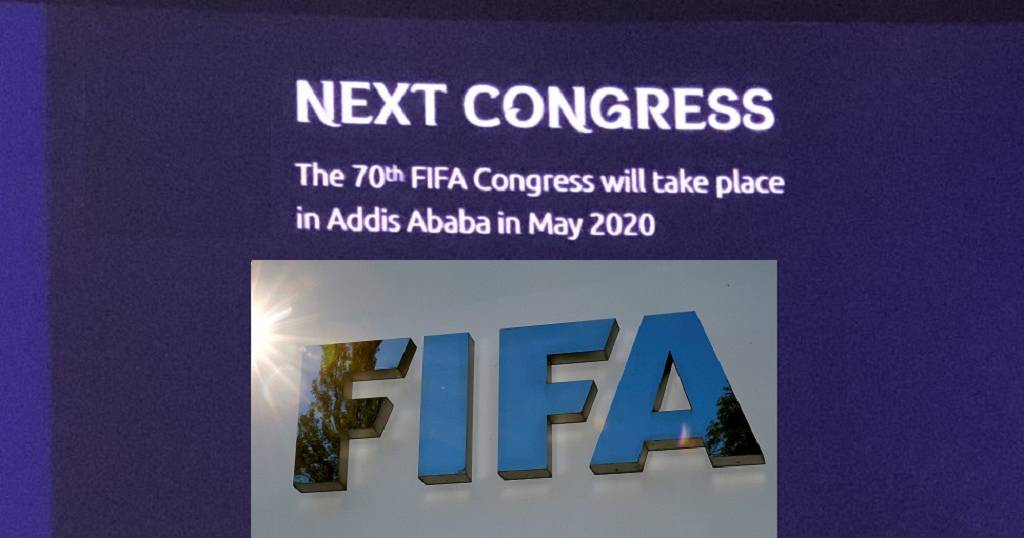 Ethiopia capital, Addis Ababa, to host 70th FIFA Congress in 2020