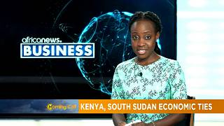 South Sudan strategising for more foreign trade via Kenya