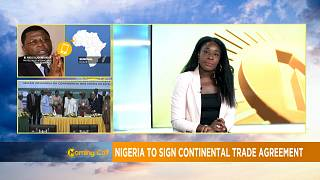 Nigeria to sign continental trade agreement [The Morning Call]