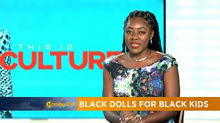 Black dolls for black kids [Culture]