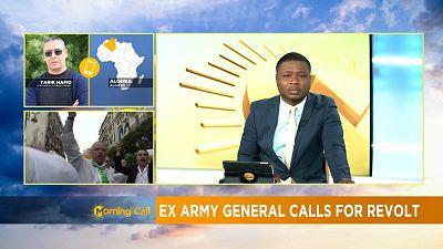 Algérie: un ancien général appelle à la révolte [Morning Call]
