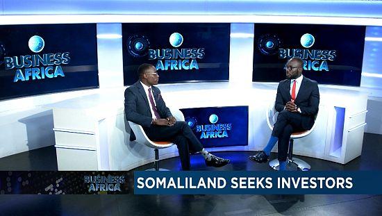 Somaliland seeks investors [Business Africa]