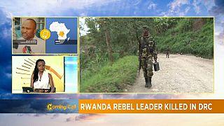 Le chef rebelle Mudacumura a été tué par les FARDC [Morning Call]