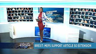 Brexit: MEPs support article 50 extension [International Edition]