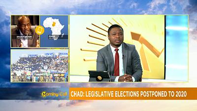 Report des législatives au Tchad [The Morning Call]