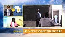 DRC: Teachers strike paralyse catholic private schools [Morning Call]