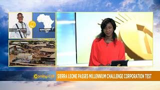 La Sierra Leone réussit son Millenium Challenge Corporation[Morning Call]