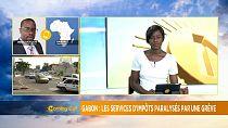 Gabon : grève illimitée dans les régies financières [Morning Call]