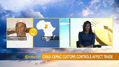 Chad: CEMAC customs controls affect trade [Morning Call]