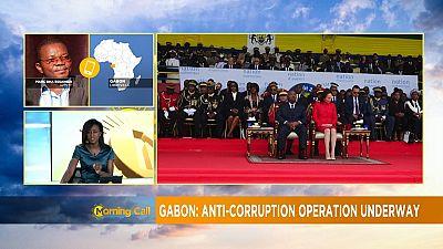 Gabon's anti-corruption operation underway [Morning Call]