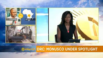 DRC: MONUSCO under spotlight [Morning Call]