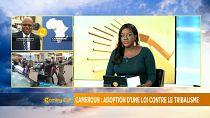 Cameroun : une loi pénalise la haine tribale [Morning Call]