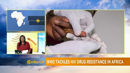 WHO tackles HIV drug resistance in Africa [Morning Call]