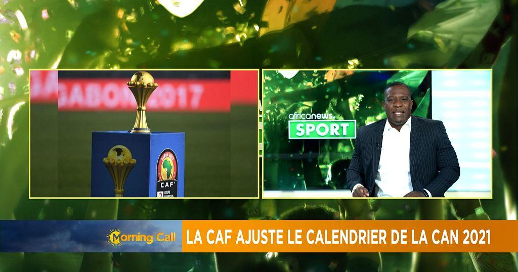 Calendrier De La Caf 2021 La CAF ajuste le calendrier de la CAN 2021 [Chronique Sport