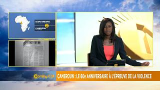 Cameroon marks 60th Independence Day amid crises [Morning Call]
